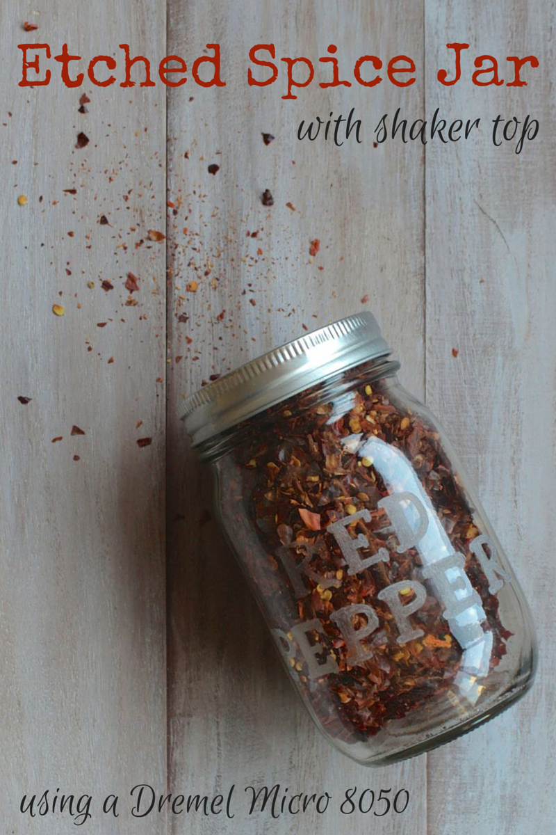 DIY Etched Spice Jar with Shaker Top